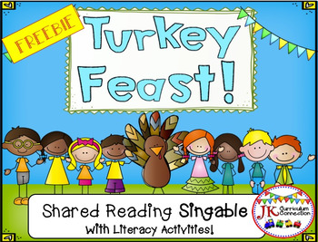 Thanksgiving Song - Turkey Feast! Shared Reading Singable