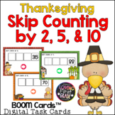 Thanksgiving Skip Counting by 2, 5, & 10 BOOM Cards™ * Dis