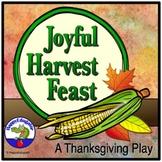 Thanksgiving Play - A Joyful Harvest