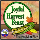 Thanksgiving Play - A Joyful Harvest