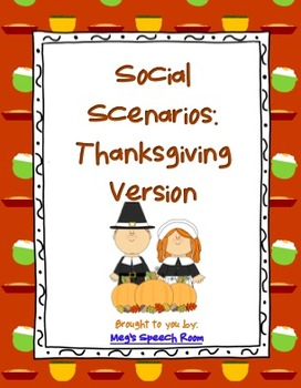 Thanksgiving Social Scenarios