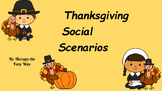 Thanksgiving Social Scenarios