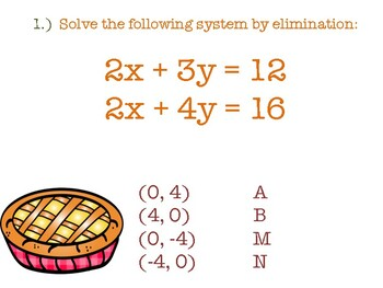 Thanksgiving Solving Linear Systems by Elimination with Mult. Riddle