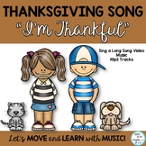 """Thanksgiving Song: """"I'm Thankful"""" Sing a Long Video, Mp3 T"""