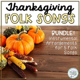 Thanksgiving Songs Orff Accompaniment BUNDLE! 5 Songs