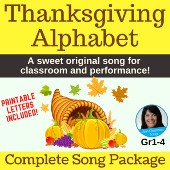 Thanksgiving Song | Thanksgiving Alphabet by Lisa Gillam | Complete Song Package