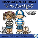 """Thanksgiving Literacy Activities and Song """"I'm Thankful"""" Video, Little Readers"""