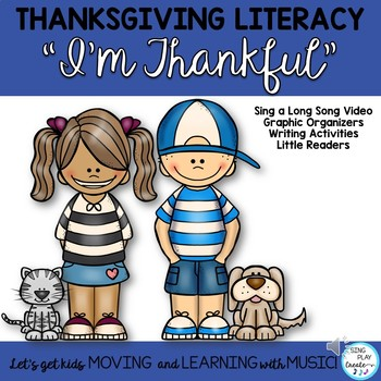 "Thanksgiving Song and Literacy Activities ""I'm Thankful"""