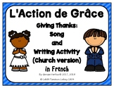 Thanksgiving Song and Writing Activity in French: church version