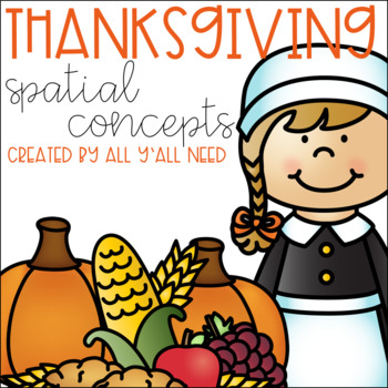 Thanksgiving Spatial Concepts
