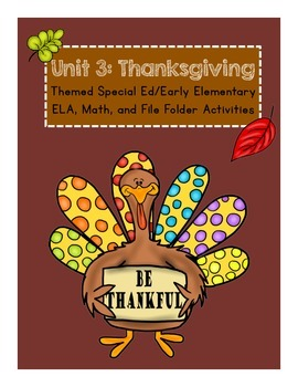 Thanksgiving Special Ed/Early Elementary Unit