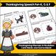 Thanksgiving Speech Fun for K, G, F