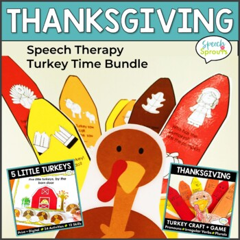 Thanksgiving Speech Therapy Turkey Time Bundle- Artic, Language & Literacy