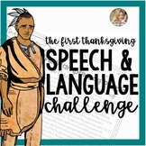 Thanksgiving Speech and Language Challenge | Middle School