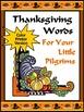 Thanksgiving Language Arts Activities: Thanksgiving Spelling & Words