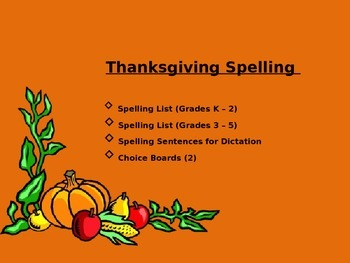 Spelling Lists and Choice Boards; Thanksgiving Theme