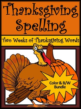 Thanksgiving Activities: Thanksgiving Spelling Activity Packet Bundle