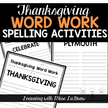 Thanksgiving Spelling Word Work Unscramble - Word Creator