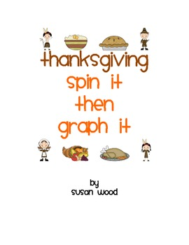 Thanksgiving Spin It, Then Graph It