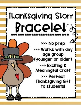 Thanksgiving Story Activity [Bracelet Craft]