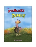 Thanksgiving Story - Mr. Pancake Turkey