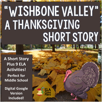 Thanksgiving Story Plus Printable & Digital Activities for Middle School ELA