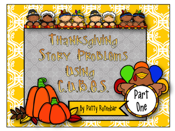 Thanksgiving Story Problems Using the CUBE Method - Part One