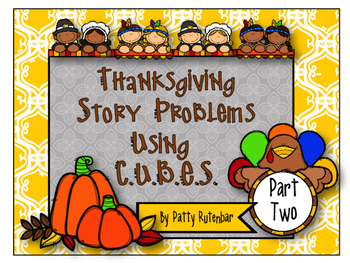 Thanksgiving Story Problems Using the CUBE Method - Part Two