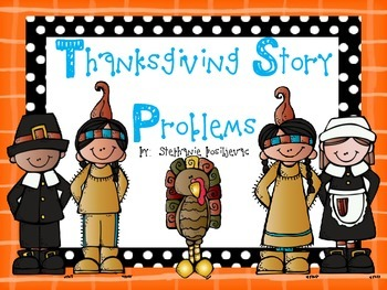 Thanksgiving Story Problems (Word Problems)