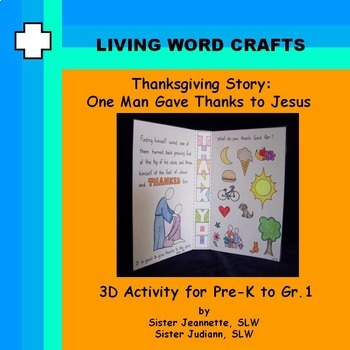 Thanksgiving Story of the Ten Lepers Pre-k to Gr.1