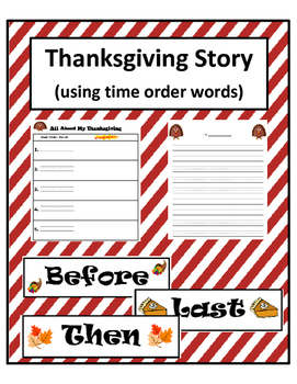 Thanksgiving Story (using time order words)