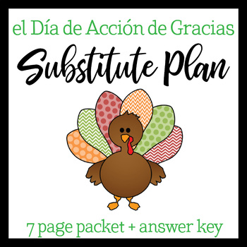 Spanish Sub Plan: Thanksgiving
