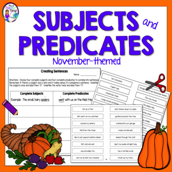 Thanksgiving Activity Grammar Subjects and Predicates with Differentiation