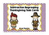 Thanksgiving Subtaction Regrouping Task Cards
