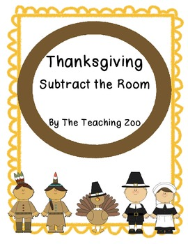 Thanksgiving Subtract the Room {Common Core Center!}