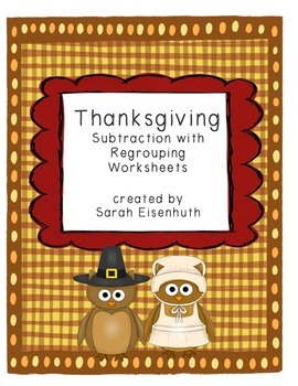 Thanksgiving Subtraction with Regrouping Worksheets