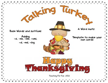 Thanksgiving Suffixes- Word Work with -s, -es, -d, -ed,-ing, -er, -es