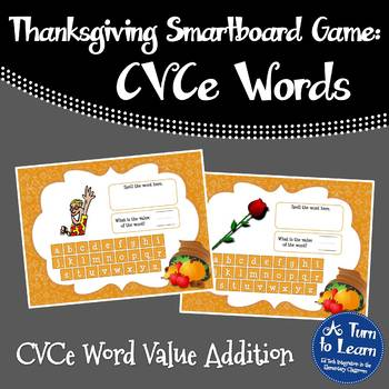 Thanksgiving CVCe Game: Word Value Addition (Smartboard/Promethean Board)