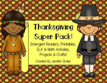 Thanksgiving Super Pack! ~Emergent Readers, Printables, ELA, Math, Crafts+!