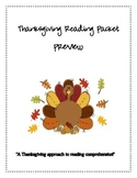 Thanksgiving Super Pack:  Reading Comprehension Pack & The