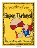 Thanksgiving Super Turkey Math Centers