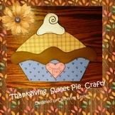 Thanksgiving Craft, Sweet Pie Craft, Fall Craft!