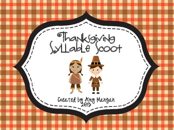 Thanksgiving Syllable Scoot