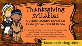 Thanksgiving Syllables-A Digital Literacy Center