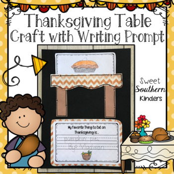 Thanksgiving Table Craft with Writing Prompt: Fall Crafts : Thanksgiving Craft