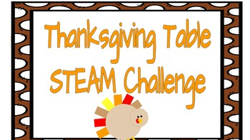Thanksgiving Table STEAM Challenge