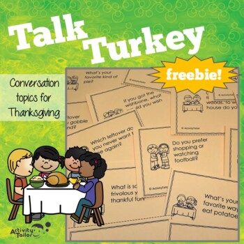 Thanksgiving Table Topics And Conversation Starters By Activity Tailor