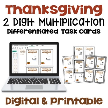 Thanksgiving Math Task Cards - 2 Digit by 2 Digit Multiplication (3 Levels)