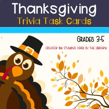 Thanksgiving Trivia Task Cards or Scoot