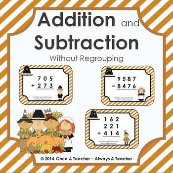 Thanksgiving Task Cards - Addition & Subtraction without Regrouping